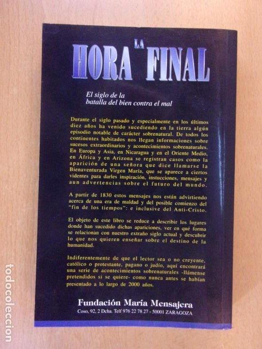 Libros de segunda mano: LA HORA FINAL. EL SIGLO DE LA BATALLA DEL BIEN CONTRA EL MAL / MICHAEL H. BROWN / 2000. - Foto 4 - 195376152