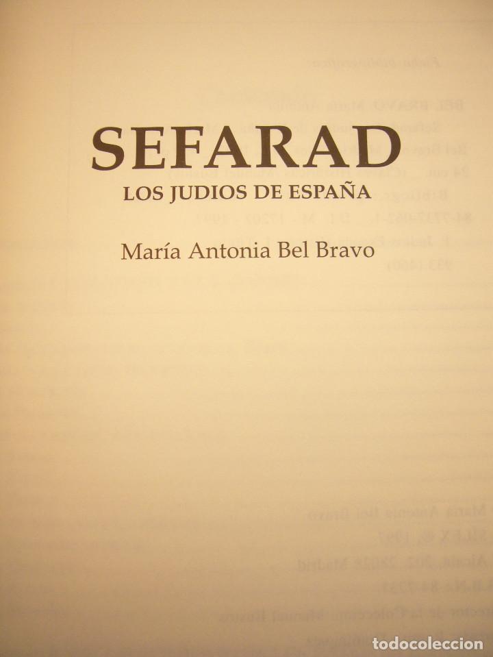 Libros de segunda mano: SEFARAD. LOS JUDÍOS DE ESPAÑA (SÍLEX, 1997) MARÍA ANTONIA BEL BRAVO. EXCELENTE ESTADO. - Foto 5 - 195376855
