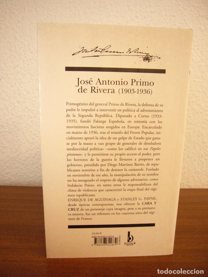 Libros de segunda mano: ENRIQUE DE AGUINAGA & STANLEY G. PAYNE: JOSÉ ANTONIO PRIMO DE RIVERA (EDICIONES B, 2003) MUY RARO - Foto 3 - 195377347