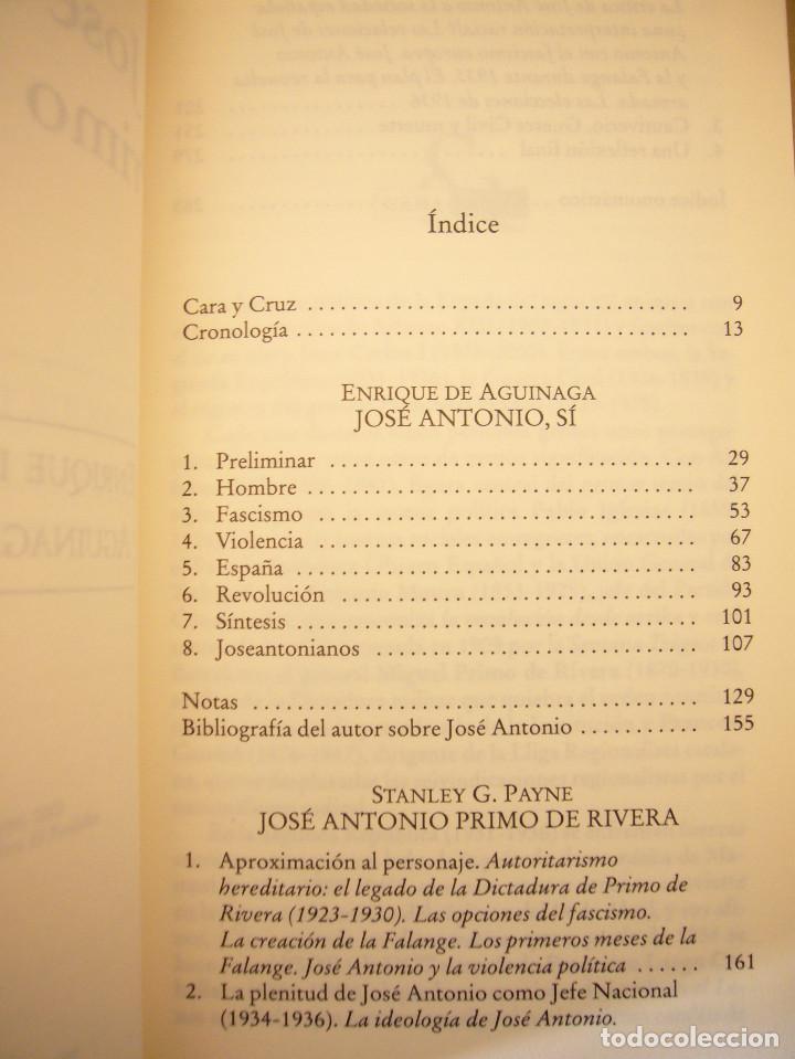 Libros de segunda mano: ENRIQUE DE AGUINAGA & STANLEY G. PAYNE: JOSÉ ANTONIO PRIMO DE RIVERA (EDICIONES B, 2003) MUY RARO - Foto 5 - 195377347