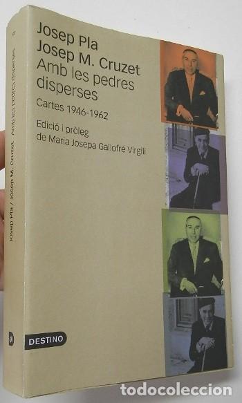 AMB LES PEDRES DISPERSES - JOSEP PLA, JOSEP M. CRUZET (Libros de Segunda Mano (posteriores a 1936) - Literatura - Otros)