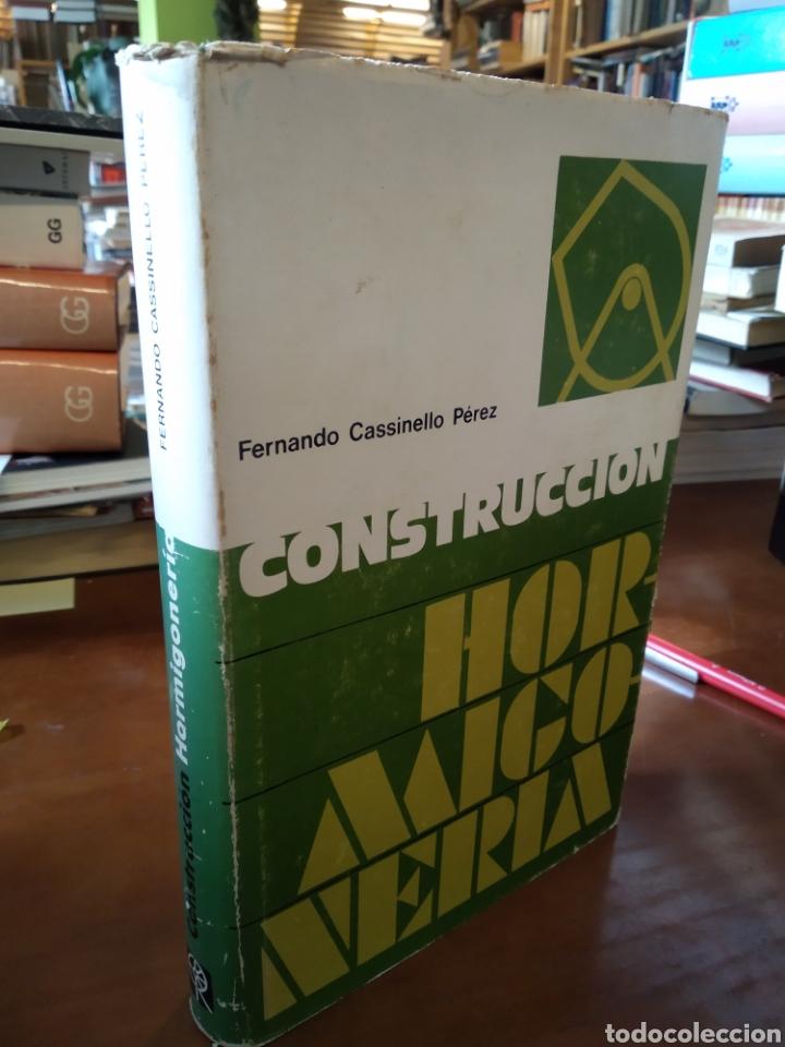 CONSTRUCCIÓN. HORMIGONERIA. FERNANDO CASSINELLO PÉREZ (Libros de Segunda Mano - Ciencias, Manuales y Oficios - Otros)