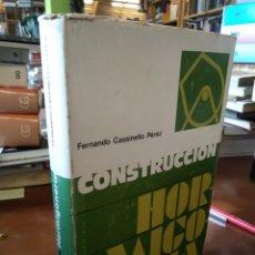 Libros de segunda mano: CONSTRUCCIÓN. HORMIGONERIA. FERNANDO CASSINELLO PÉREZ. Lote 195382060