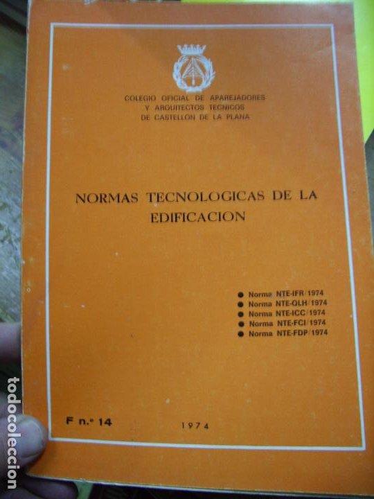 NORMAS TECNOLÓGICAS DE LA EDIFICACIÓN. 1974. L.36-13 (Libros de Segunda Mano - Ciencias, Manuales y Oficios - Otros)