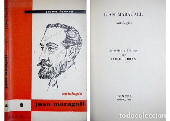FERRAN, JAIME. JUAN MARAGALL. ANTOLOGÍA. SELECCIÓN Y PRÓLOGO POR ... 1960. (Libros de Segunda Mano (posteriores a 1936) - Literatura - Otros)