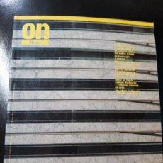 Libros de segunda mano: REVISTA ON 167 ARQUITECTURA ARTE CONSTRUCCIÓN TECNOLOGÍA AMBIENTAL TENDENCIAS. Lote 195383718