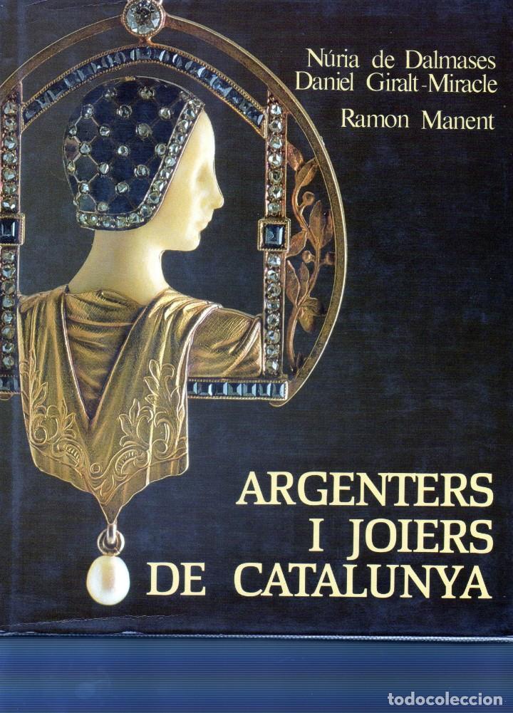 ARGENTERS I JOIERS DE CATALUNYA (Libros de Segunda Mano - Ciencias, Manuales y Oficios - Otros)
