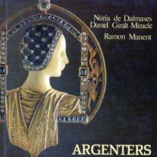 Libros de segunda mano: ARGENTERS I JOIERS DE CATALUNYA. Lote 195385621