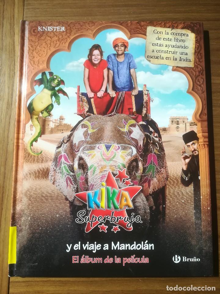 KIKA SUPERBRUJA Y EL VIAJE A MANDOLAN EL ALBUM DE LA PELICULA EDITORIAL BRUÑO 2011 (Libros de Segunda Mano - Literatura Infantil y Juvenil - Otros)