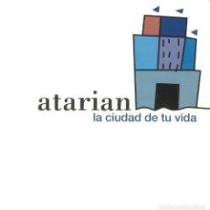 Libros de segunda mano: ATARIAN. LA CIUDAD DE TU VIDA. SAN SEBASTIÁN. . Lote 195386476