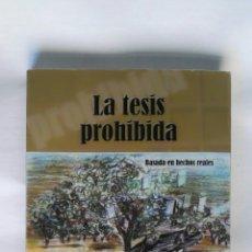 Libros de segunda mano: LA TESIS PROHIBIDA BLAS PIÑAR PINEDO. Lote 195388567
