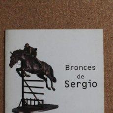 Libros de segunda mano: BRONCES DE SERGIO. MADRID, OBRA SOCIAL CAJA MADRID, 2000. . Lote 195389888