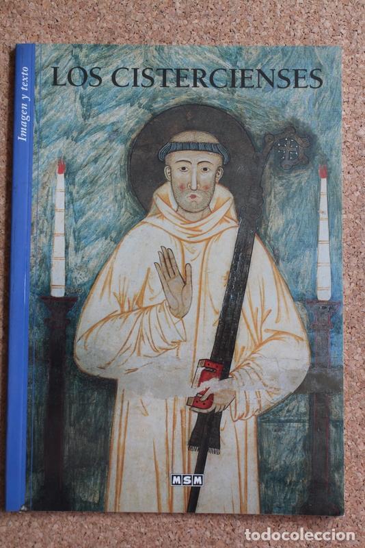 LOS CISTERCIENSES. TOULOUSE, MSM, 2004. (Libros de Segunda Mano - Bellas artes, ocio y coleccionismo - Otros)