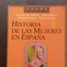 Libros de segunda mano: VV.AA. (ELISA GARRIDO, ED.): HISTORIA DE LAS MUJERES EN ESPAÑA. Lote 195390340