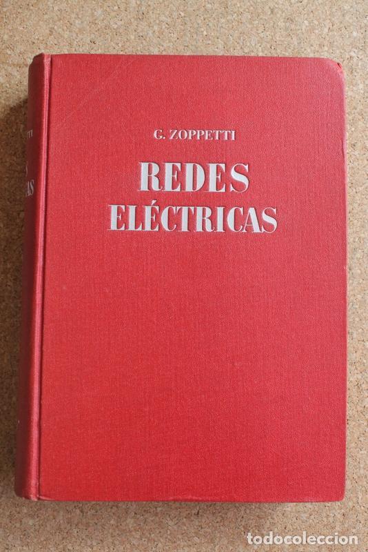 REDES ELÉCTRICAS DE DISTRIBUCIÓN. SU DISPOSICIÓN, CONSTRUCCIÓN Y CÁLCULO. TRAMITACIÓN DE PROYECTOS. (Libros de Segunda Mano - Ciencias, Manuales y Oficios - Otros)