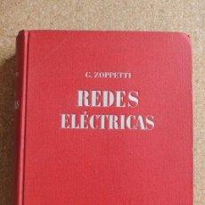 Libros de segunda mano: REDES ELÉCTRICAS DE DISTRIBUCIÓN. SU DISPOSICIÓN, CONSTRUCCIÓN Y CÁLCULO. TRAMITACIÓN DE PROYECTOS.. Lote 195390453