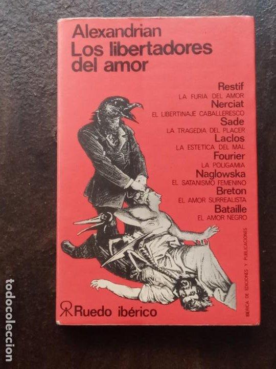 SARANE ALEXANDRIAN: LOS LIBERTADORES DEL AMOR (Libros de Segunda Mano - Pensamiento - Otros)