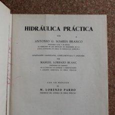 Libros de segunda mano: HIDRÁULICA PRÁCTICA. ADAPTACIÓN CASTELLANA, COMPLEMENTADA Y ANOTADA POR MANUEL LORENZO BLANC. . Lote 195390698