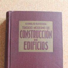 Libros de segunda mano: TRATADO MODERNO DE CONSTRUCCIÓN DE EDIFICIOS. SCHINDLER (ROBERT) BARCELONA, JOSÉ MONTESÓ, 1946. . Lote 195390771