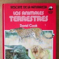 Libros de segunda mano: LOS ANIMALES TERRESTRES, POR DAVID COOK (DEBATE/CÍRCULO). RESCATE DE LA NATURALEZA/BIBLIOTECA VERDE. Lote 195392543