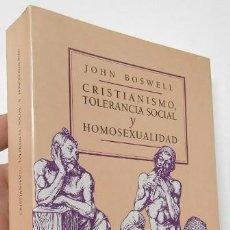 Libros de segunda mano: CRISTIANISMO, TOLERANCIA SOCIAL Y HOMOSEXUALIDAD - JOHN BOSWELL. Lote 195394855