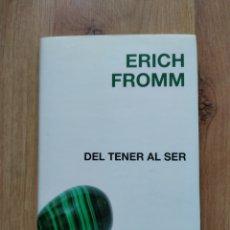 Libros de segunda mano: DEL TENER AL SER. ERICH FROMM.. Lote 195399883