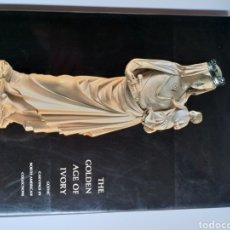 Libros de segunda mano: THE GOLDEN AGE OF IVORY .GOTHIC CARVINGS IN NORTH AMERICAN COLLECTIONS . ... ESCULTURA MARFIL. Lote 195408723