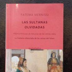 Libros de segunda mano: FATEMA MERNISSI: LAS SULTANAS OLVIDADAS. Lote 195409145