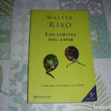 Libros de segunda mano: LOS LIMITES DEL AMOR , WALTER RISO. Lote 195416880