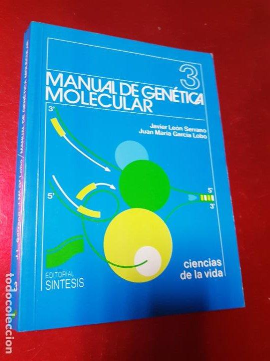 Libros de segunda mano: libro-manual de genética molecular 3-ciencias de la vida-1990-editora síntesis-Javier león serrano++ - Foto 2 - 195417190