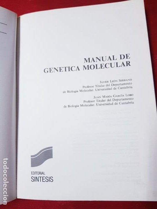 Libros de segunda mano: libro-manual de genética molecular 3-ciencias de la vida-1990-editora síntesis-Javier león serrano++ - Foto 5 - 195417190