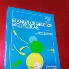 Libros de segunda mano: LIBRO-MANUAL DE GENÉTICA MOLECULAR 3-CIENCIAS DE LA VIDA-1990-EDITORA SÍNTESIS-JAVIER LEÓN SERRANO++. Lote 195417190