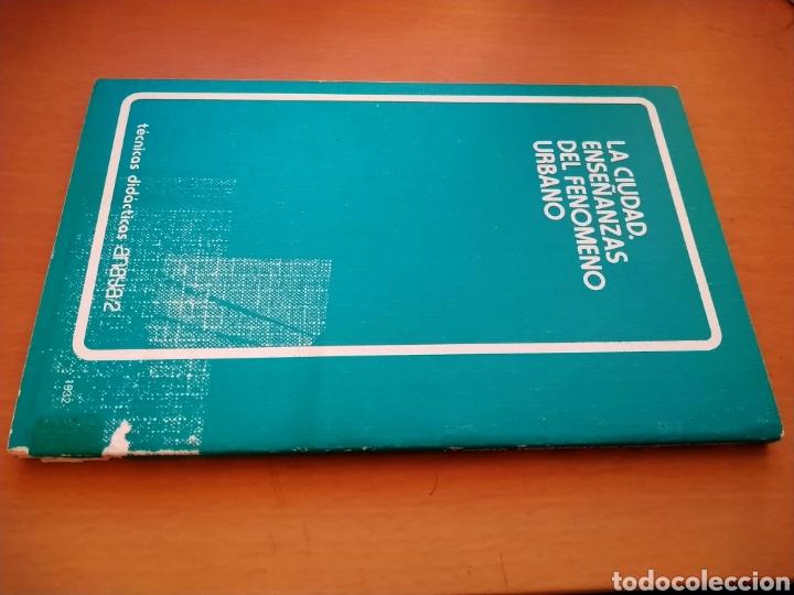 Libros de segunda mano: LA CIUDAD. ENSEÑANZAS DEL FENÓMENO URBANO. ANAYA, 1983. - Foto 4 - 195423356