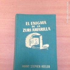 Libros de segunda mano: HARRY STEPHEN KEELER. EL ENIGMA. Lote 195424086