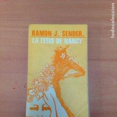 Libros de segunda mano: LIBRO LA TESIS DE NANCY - RAMON J SENDER - EDITORIAL MAGISTERIO ESPAÑOL. Lote 195424175