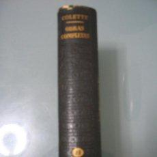 Libros de segunda mano: OBRAS COMPLETAS II - COLETTE. Lote 195424503