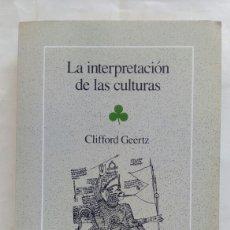 Libros de segunda mano: LA INTERPRETACIÓN DE LAS CULTURAS. CLIFFORD GEERTZ.. Lote 195424516