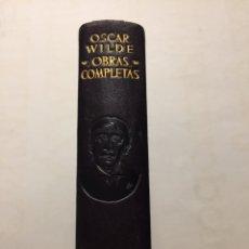 Libros de segunda mano: OSCAR WILDE. OBRAS COMPLETAS. AGUILAR 1949. Lote 195424637