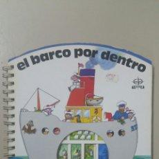 Libros de segunda mano: EL BARCO POR DENTRO. EDITORIAL EDAF, S. A. 1989, PRIMERA EDICIÓN.. Lote 195428315
