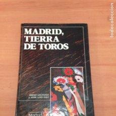 Libros de segunda mano: MADRID TIERRA DE TOROS. Lote 195428811