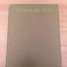 Libros de segunda mano: MUSEOS DE PARÍS. Lote 195428960