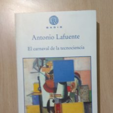 Libros de segunda mano: EL CARNAVAL DE LA TECNOCIENCIA. Lote 195429325