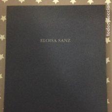 Libros de segunda mano: ELOISA SANZ, CATALOGO. Lote 195438071