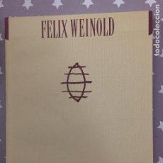 Libros de segunda mano: FELIX WEINOLD, MONTAUK, CATALOGO. Lote 195438186