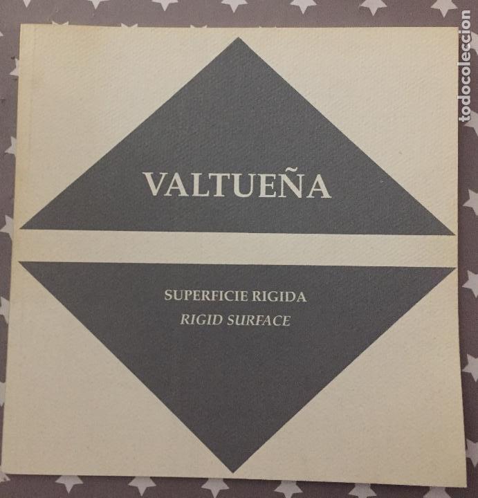 VALTUEÑA SUPERFICIE RIGIDA, RIGID SURFACE CATALOGO (Libros de Segunda Mano - Bellas artes, ocio y coleccionismo - Otros)