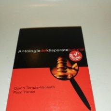 Libros de segunda mano: VALIENTE / PARDO , ANTOLOGIA DEL DISPARATE JUDICIAL. Lote 195439560