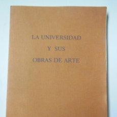 Libros de segunda mano: LA UNIVERSIDAD Y SUS OBRAS DE ARTE. GARÍN ORTIZ DE TARANCO FELIPE Mª 1982. Lote 195444147