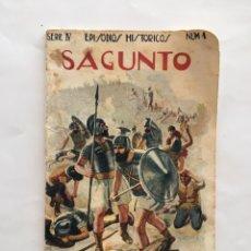 Libros de segunda mano: SERIE IV. EPISODIOS HISTÓRICOS. NÚM. 1. SAGUNTO. RAMON SOPENA EDITOR. BARCELONA.. Lote 195452393