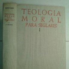Libros de segunda mano: TEOLOGÍA MORAL PARA SEGLARES I MORAL FUNDAMENTAL Y ESPECIAL 1964 ANTONIO ROYO MARÍN 3ª B.A.C. 166. Lote 195452962
