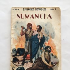Libros de segunda mano: SERIE IV. EPISODIOS HISTÓRICOS. NÚM. 2. NUMANCIA. RAMON SOPENA EDITOR. BARCELONA.. Lote 195452993